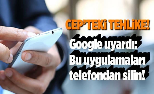 Google'dan uyarı: Bu uygulamaları telefondan silin ! Telefondan silinmesi gereken uygulamaları açıklayan Google, kullanıcılar için kritik uyarılarda bulundu. İşte telefondan silinmesi gereken o uygulamalar....