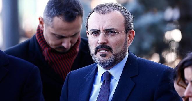 AK Parti Sözcüsü Ünal: ''Boşuna heveslenmeyin!''