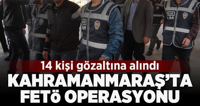Kahramanmaraş dahil 5 ilde FETÖ operasyonu: 14 gözaltı