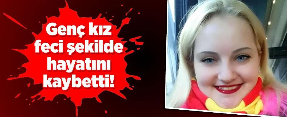 İzmirli genç kız feci şekilde hayatını kaybetti!