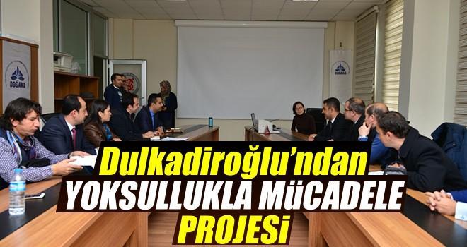 Dulkadiroğlu'ndan yoksullukla mücadele projesi...