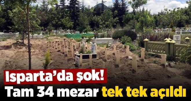Isparta'da 'yok artık' dedirten dava: Parasını alamayınca mezarları kaldırttı!
