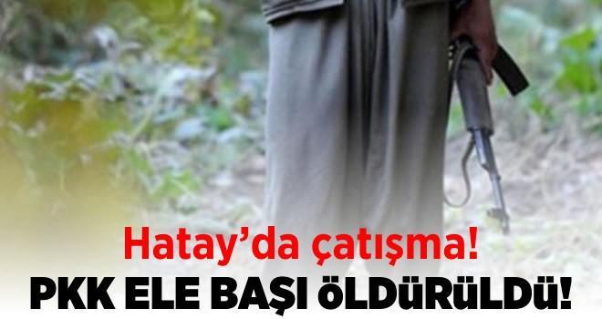 Hatay'da çatışma: PKK Diyarbakır sorumlusu öldürdü