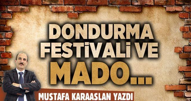 Dondurma festivali ve Mado...
