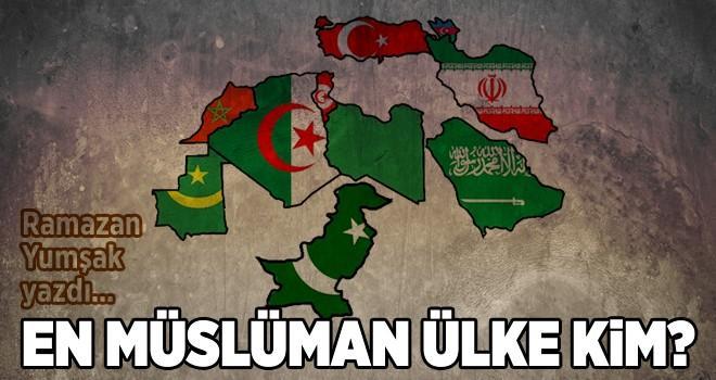 En müslüman ülke kim?