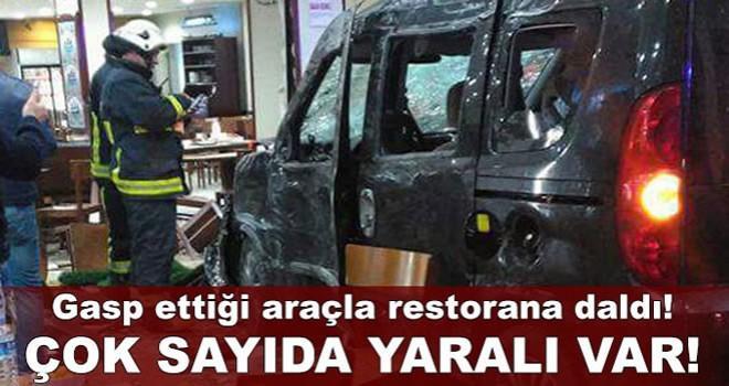 Önce gasp etti, sonra araçla restorana daldı!.. Çok sayıda yaralı var!