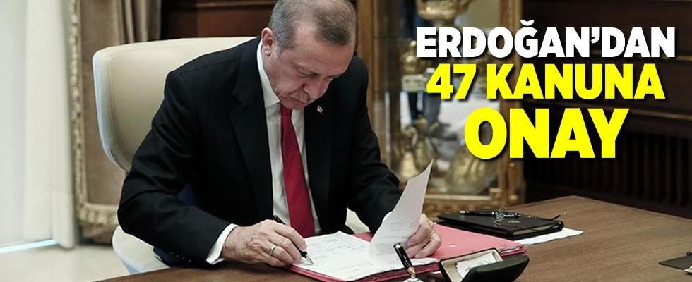 Cumhurbaşkanı Recep Tayyip Erdoğan'dan 47 kanuna onay!