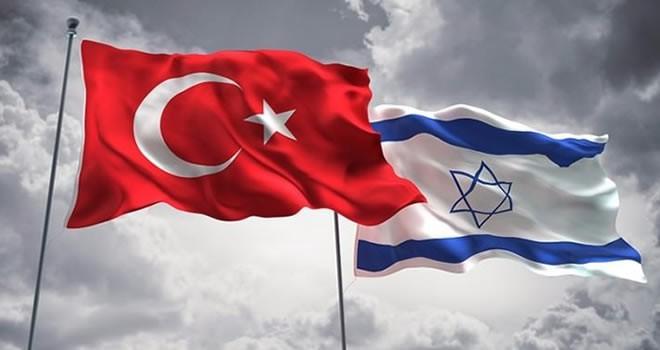 İsrail'den flaş Türkiye açıklaması: Çok az kaldı imzalıyoruz!