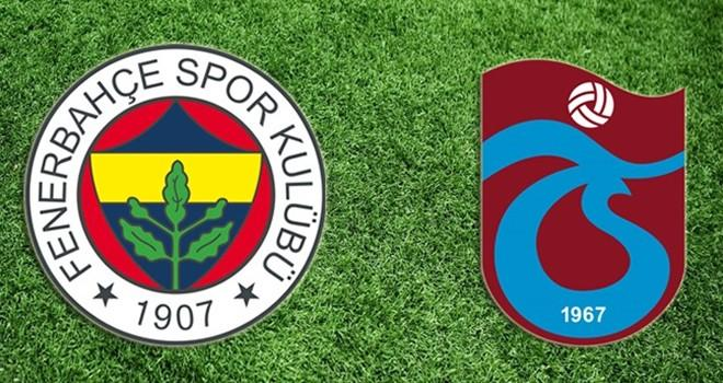 Fenerbahçe-Trabzonspor! Muhtemel 11'ler