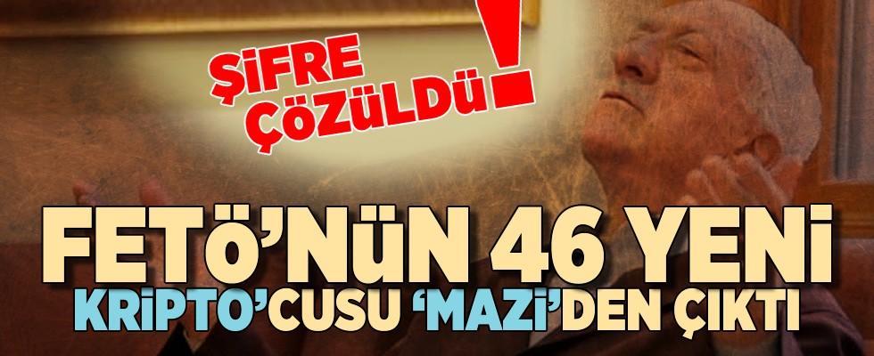 FETÖ'nün 46 yeni 'Kripto'cusu 'Mazi'den çıktı!