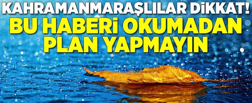 Kahramanmaraş'a Salı günü yağmur geliyor