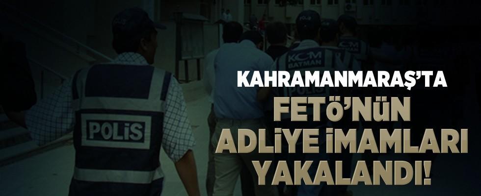 Kahramanmaraş'ta FETÖ'nün sözde adliye imamları yakalandı