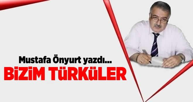 Bizim türküler