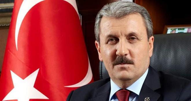 BBP Genel Başkanı Mustafa Destici'den çarpıcı öneriler