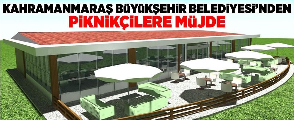 Kahramanmaraş Büyükşehir Belediyesi'nden piknikçilere müjde