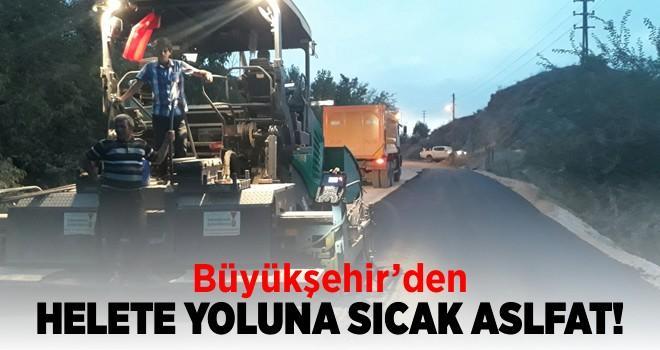 Büyükşehir'den Helete yoluna sıcak asfalt!