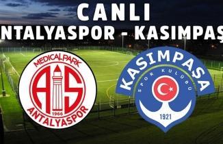 Antalyaspor Kasımapaşa maçı / CANLI İZLE