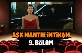 Aşk Mantık İntikam son bölüm full izle! Aşk Mantık İntikam 9. bölüm tek parça izle, kesintisiz! (FOX TV)