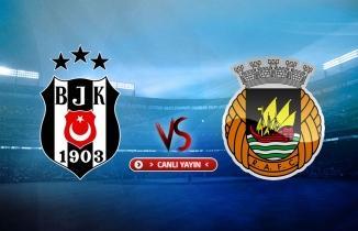 Beşiktaş - Rio Ave maçı (CANLI İZLE)
