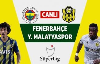 Fenerbahçe - Yeni Malatyaspor Maçı (CANLI İZLE)