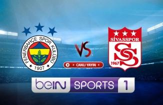 Fenerbahçe - Sivasspor maçı (CANLI İZLE)
