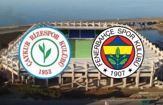 Çaykur Rizespor - Fenerbahçe maçı (CANLI İZLE)