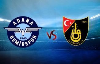 Adana Demirspor İstanbulspor Maçı CANLI İZLE