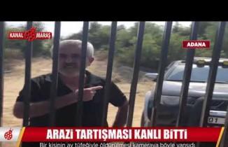 Adana'da arazi tartışması ölüm getirdi!