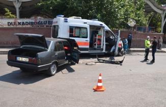 Kahramanmaraş'ta ambulans ile otomobil çarpıştı