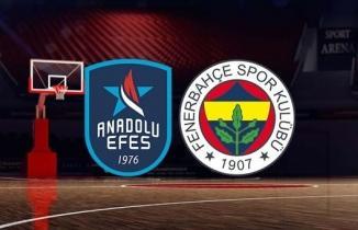 Anadolu Efes - Fenerbahçe Beko Maçı (CANLI İZLE)