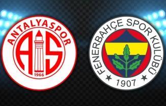 Antalyaspor - Fenerbahçe maçı CANLI İZLE
