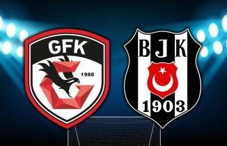 Gaziantep FK - Beşiktaş maçı CANLI İZLE