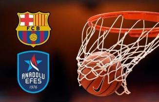 Barcelona - Anadolu Efes maçı (CANLI İZLE)