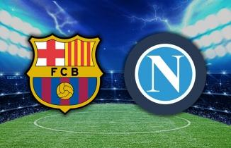 Barcelona - Napoli Maçı / CANLI İZLE