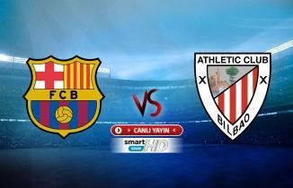 Barcelona - Athletic Bilbao maçı (CANL İZLE)