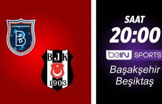 Başakşehir Beşiktaş maçı (CANLI İZLE)