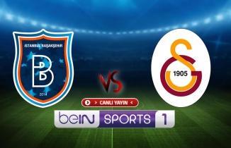 CANLI YAYIN: Başakşehir - Galatasaray maçı canlı izle! beIN Sports 1 canlı yayın...