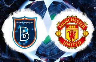 CANLI YAYIN: Başakşehir - Manchester United