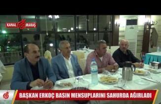 Başkan Erkoç, basın mensuplarını sahurda ağırladı