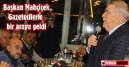 Onikişubat ilçe başkanı Hanefi Mahçiçek gazeteciler günü