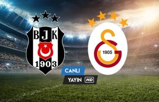 Beşiktaş-Galatasaray Süper Lig maçı (CANLI YAYIN İZLE)