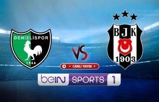Denizlispor Beşiktaş Maçı Canlı İzle