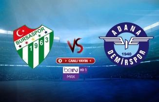 Bursaspor - Adana Demirspor maçı (CANLI İZLE)