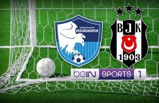 BB Erzurumspor - Beşiktaş maçı (CANLI İZLE)