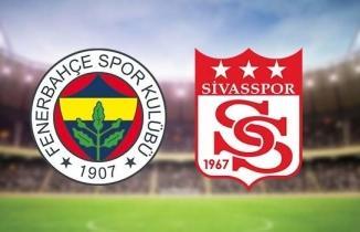 Fenerbahçe Sivasspor maçı / CANLI İZLE