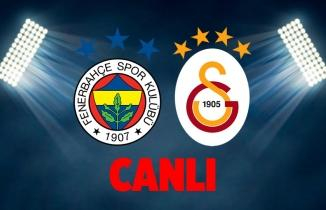 Fenerbahçe - Galatasaray Maçı CANLI İZLE