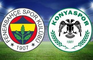 Fenerbahçe - Konyaspor maçı CANLI İZLE