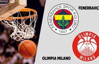 Fenerbahçe Beko - Armani Milano maçı (CANLI İZLE)