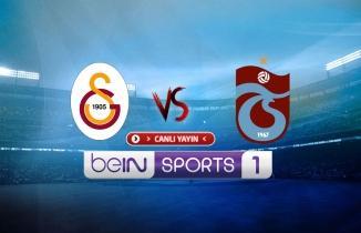 Galatasaray - Trabzonspor beIN Sports 1 canlı izle (GS - TS şifresiz canlı yayın)