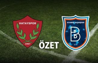 Hatayspor Başakşehir | maçın geniş ÖZETİ İZLE
